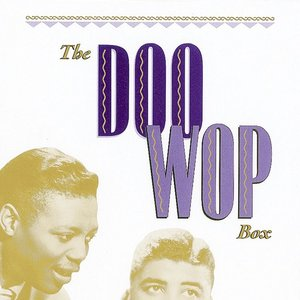 Image for 'The Doo Wop Box: 101 Vocal Group Gems From the Golden Age of Rock 'n' Roll'