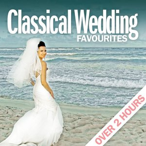 Image for 'Classical Wedding Favourites - Over 2 Hours'
