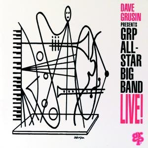 Image for 'Dave Grusin Presents GRP All-Star Big Band Live!'