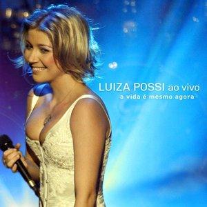 Immagine per 'Luiza Possi Ao Vivo - A Vida É Mesmo Agora'