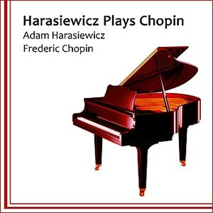 Image for 'Harasiewicz Plays Chopin'