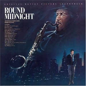 Image for ''Round Midnight - Original Motion Picture Soundtrack'
