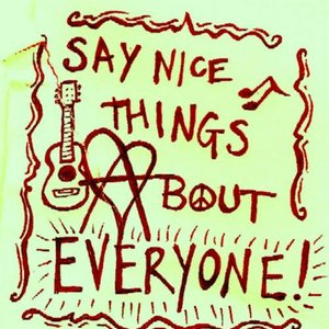 Image for 'Say Nice Things About Everyone'