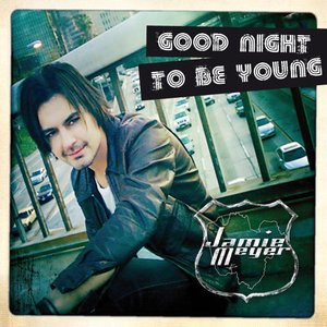 Image for 'Good Night To Be Young'