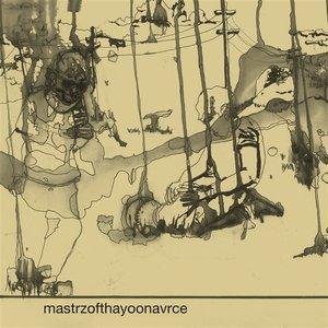Image for 'Mastrzofthayoonavrce'