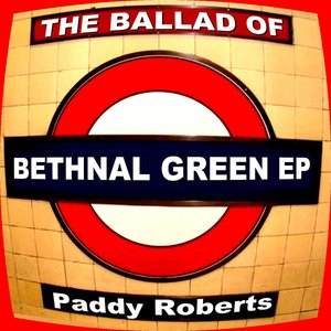 Image for 'The Ballad of Bethnal Green EP'