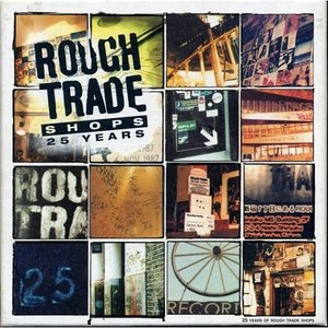 Image for 'Rough Trade Shops: 25 Years'