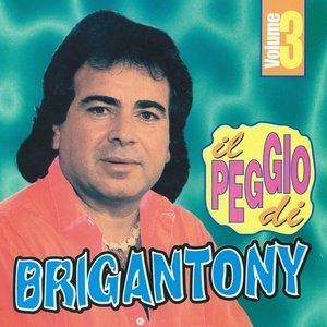 Image for 'Il peggio di Brigan Tony, vol. 3'