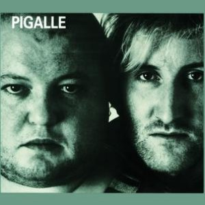 Image for 'Pigalle'