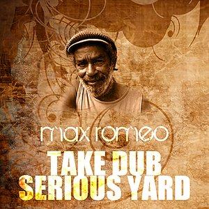 Image for 'Take Dub Serious Yard'