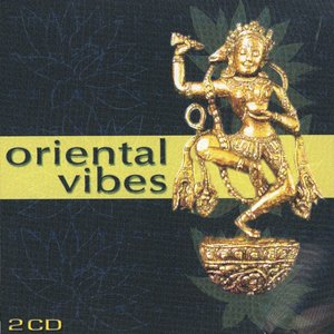 Image for 'Oriental Vibes - World music for relaxation'