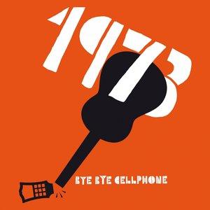 Imagem de 'Bye Bye Cellphone Remixes'