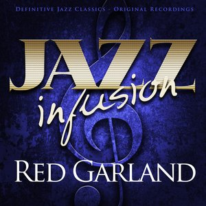 Image for 'Jazz Infusion - Red Garland'