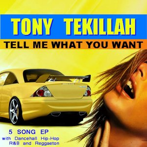 Image for 'Tell Me What You Want - EP'