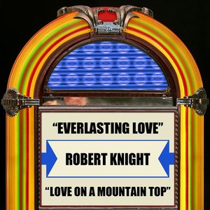 Image for 'Everlasting Love / Love On A Mountain Top'
