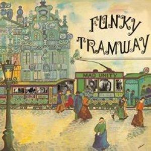 Immagine per 'Funky Tramway'