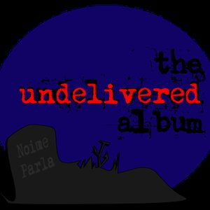 Bild für 'The Undelivered Album'