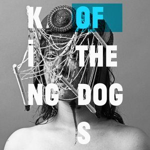 Image for 'King of the Dogs'