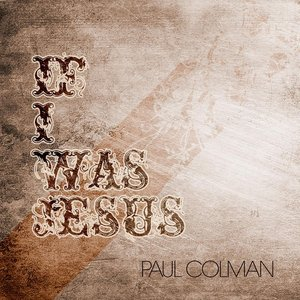 Image for 'If I Was Jesus'