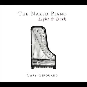 Image for 'The Naked Piano Light & Dark'