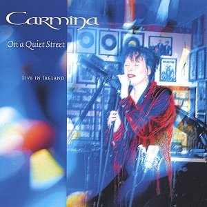 Image for 'On a Quiet Street - Carmina, Live In Ireland'