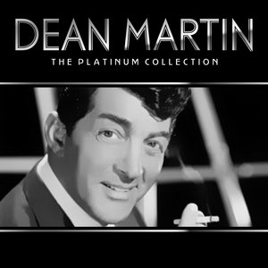 Image for 'Dean Martin the platinum collection'
