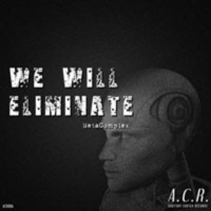Image for 'We Will Eliminate'