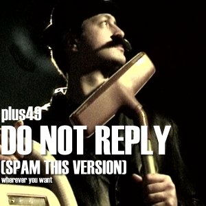Image for 'Do Not Reply (Spam This Version)'
