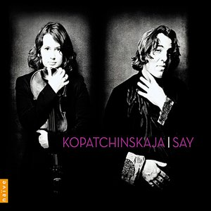 Image for 'Kopatchinskaja - Say'
