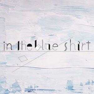 Immagine per 'In the blue shirt'