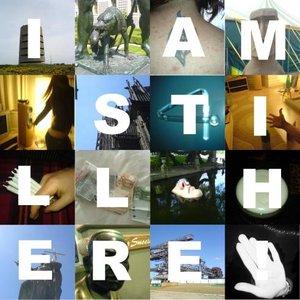 Image for 'I'm Still Here'
