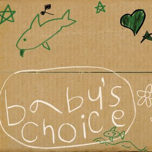 Image for 'BABY'S CHOICE'