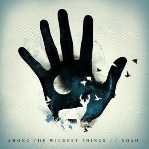 Image for 'Among the Wildest Things'