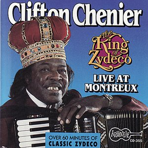 Image for 'The King Of Zydeco Live At Montreux, Switzerland'