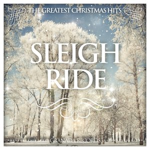 Image for 'Sleigh Ride (The Greatest Christmas Hits)'