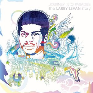 Bild för 'Journey Into Paradise: The Larry Levan Story'
