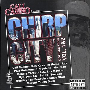 Image for 'Cali Casino Presents Chirp City Vol.1/2 [EP]'