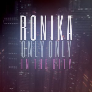 Image for 'Only Only / In The City'