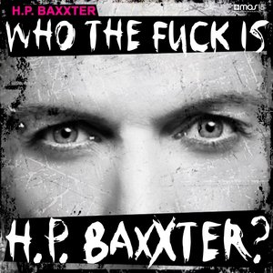 Image for 'Who the Fuck Is H.P. Baxxter?'