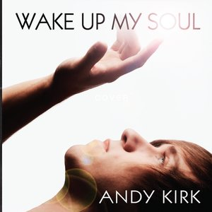 Image for 'Wake Up My Soul'