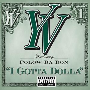 Image for 'I Gotta Dolla'