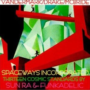 Bild für 'Thirteen Cosmic Standards by Sun Ra & Funkadelic'