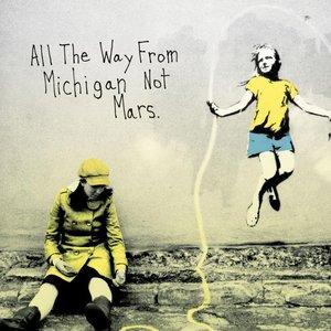 Imagem de 'All The Way From Michigan, Not Mars'