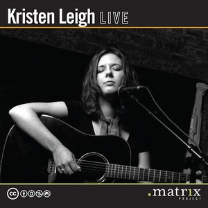 Image for 'Kristen Leigh Live at the dotmatrix project'
