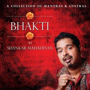 Imagen de 'Bhakti By Shankar Mahadevan'