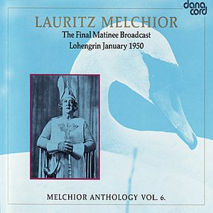 Image for 'Lauritz Melchior Anthology Vol. 6'