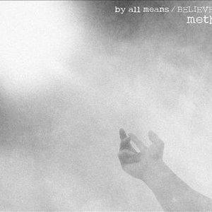 Bild für 'by all means/BELIEVER'