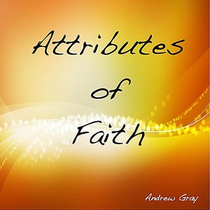 Image for 'Attributes of Faith'