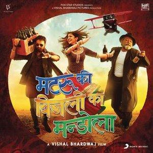 Bild für 'Matru Ki Bijlee Ka Mandola (Original Motion Picture Soundtrack)'