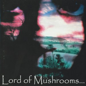 Image for 'Lord of Mushrooms'